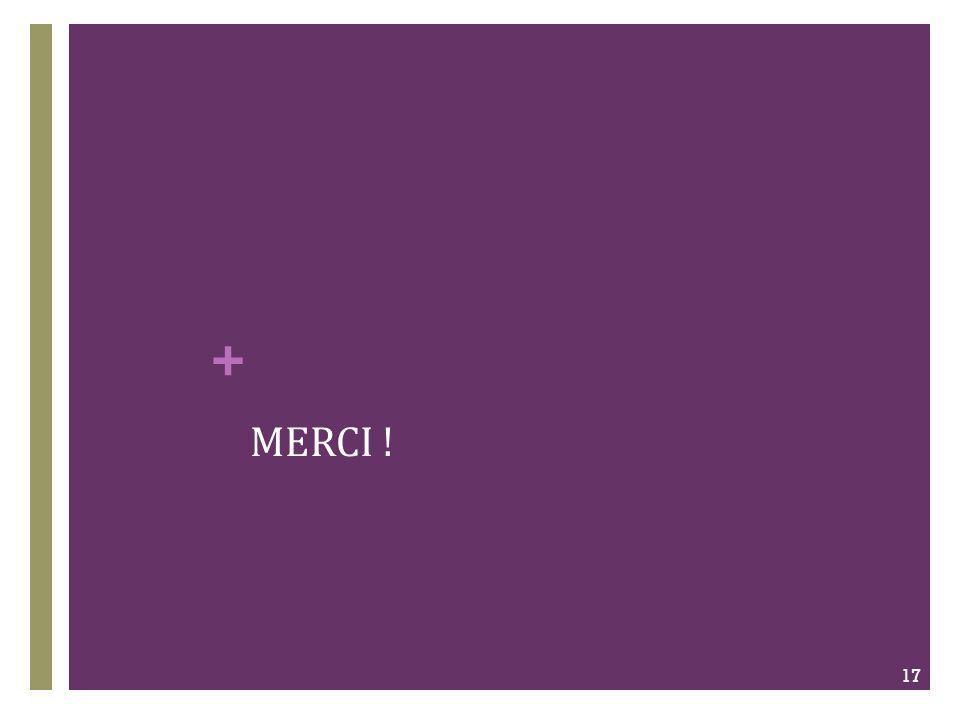 + MERCI ! 17
