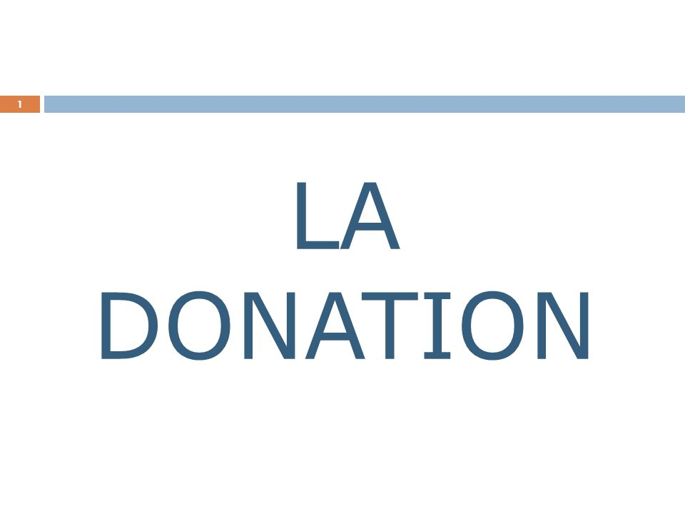 LA DONATION 1