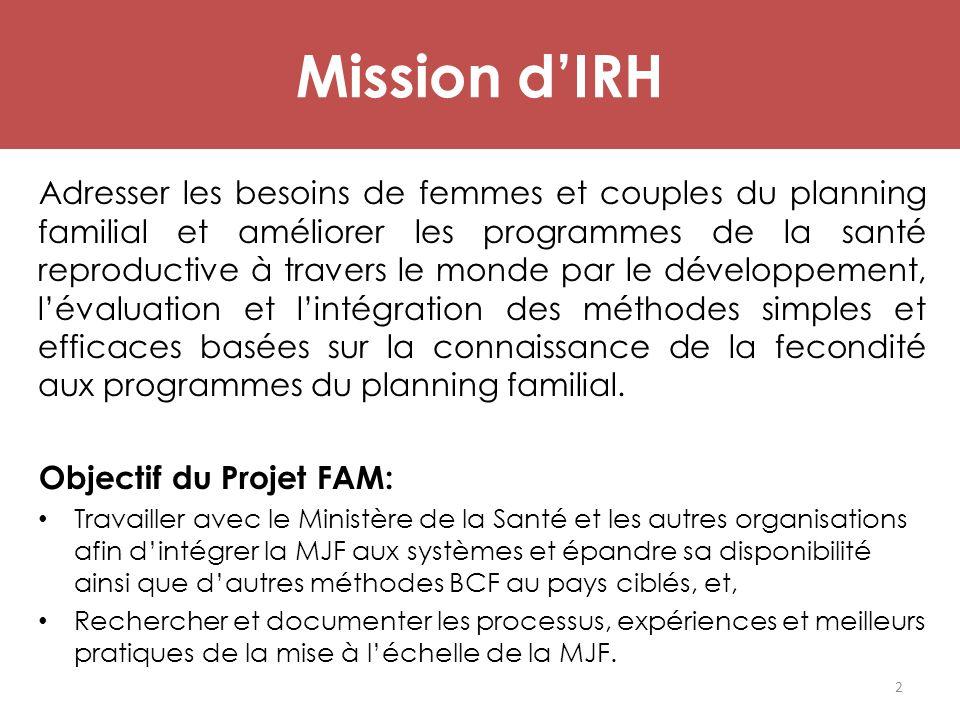 Mission d'IRH Adresser les besoins de femmes et couples du planning familial et améliorer les programmes de la santé reproductive à travers le monde p