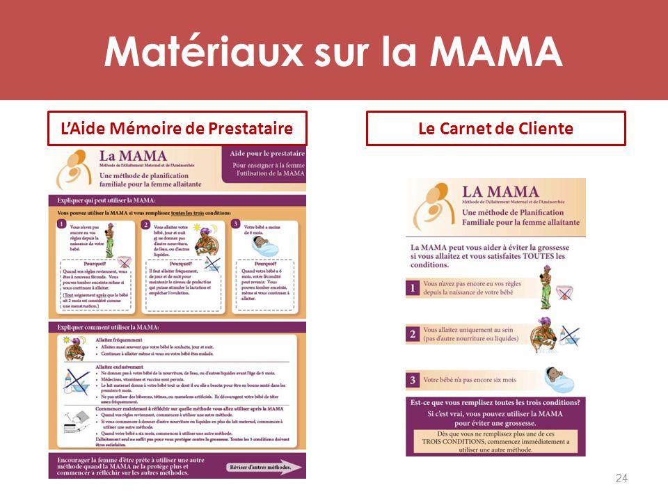 Matériaux sur la MAMA 24 L'Aide Mémoire de PrestataireLe Carnet de Cliente