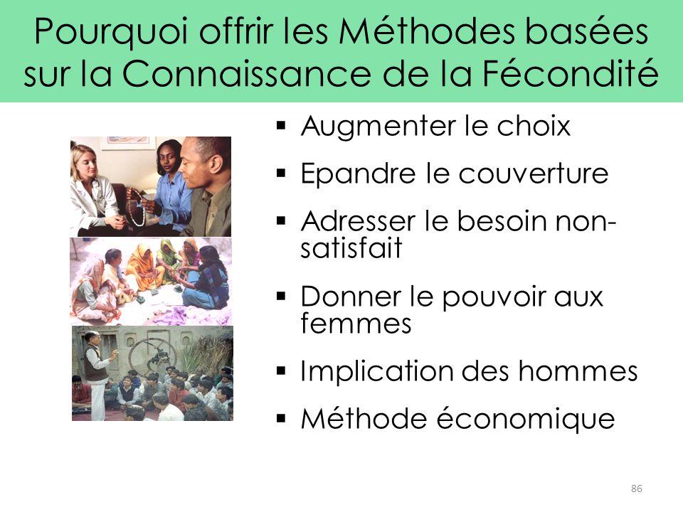  Augmenter le choix  Epandre le couverture  Adresser le besoin non- satisfait  Donner le pouvoir aux femmes  Implication des hommes  Méthode éco