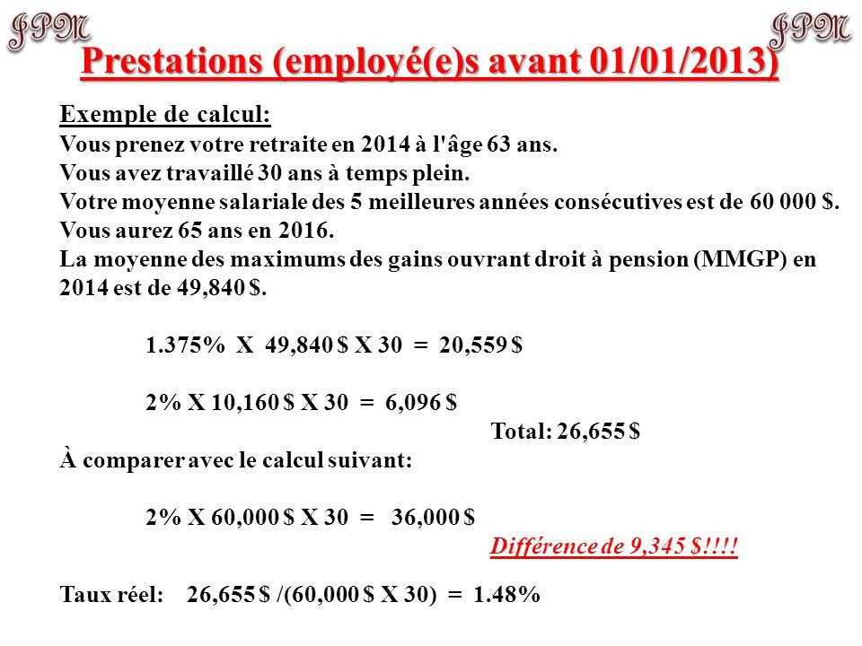 Régime à prestations déterminées: Note: cotisations et prestations coordonnées au régime de pensions du Canada (RPC)/régime des rentes du Québec (RR