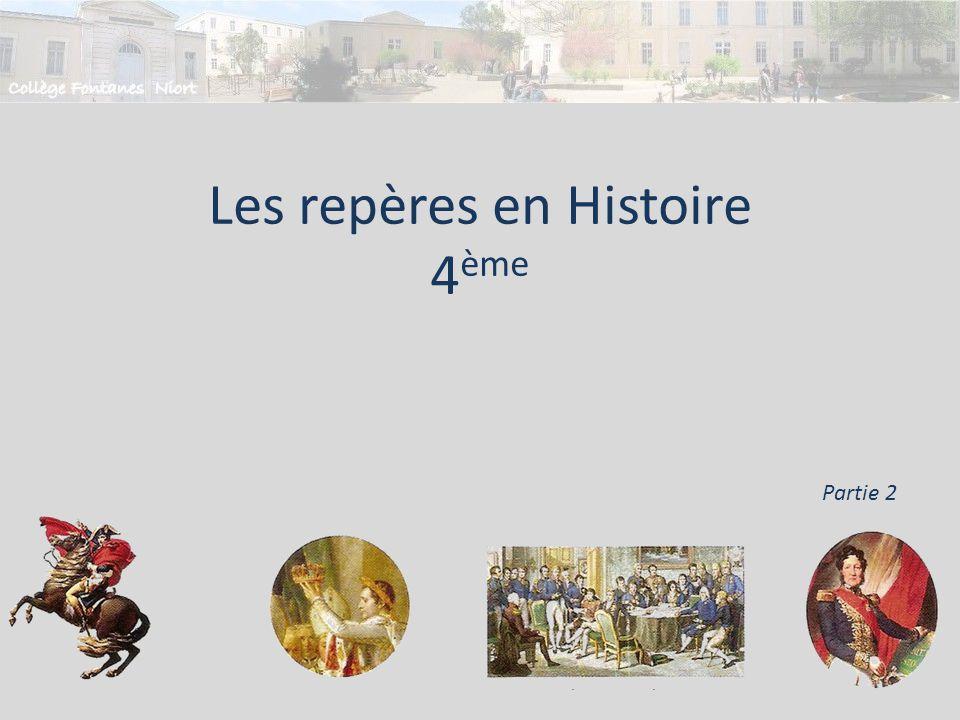 Les repères en Histoire 4 ème Partie 2