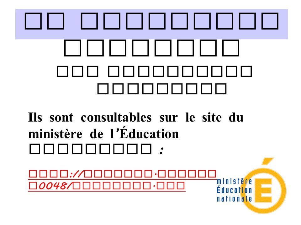 Le programme scolaire Les programmes officiels Ils sont consultables sur le site du ministère de l ' Éducation nationale : http :// eduscol. education