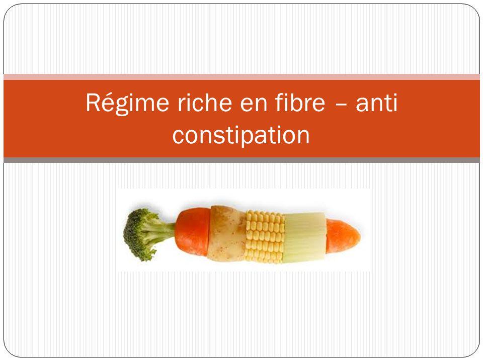 Régime riche en fibre – anti constipation