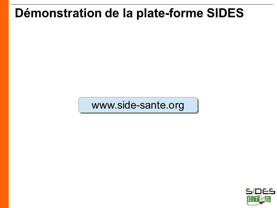 CERTIFICATION SIDES Démonstration de la plate-forme SIDES www.side-sante.org