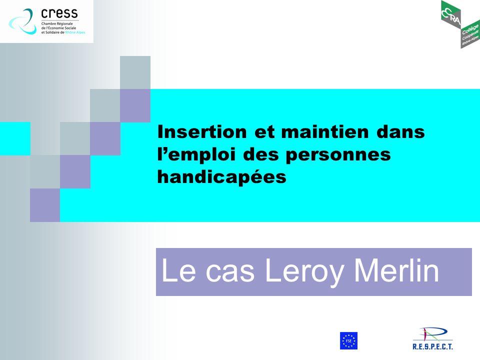 Insertion et maintien dans l'emploi des personnes handicapées Le cas Leroy Merlin