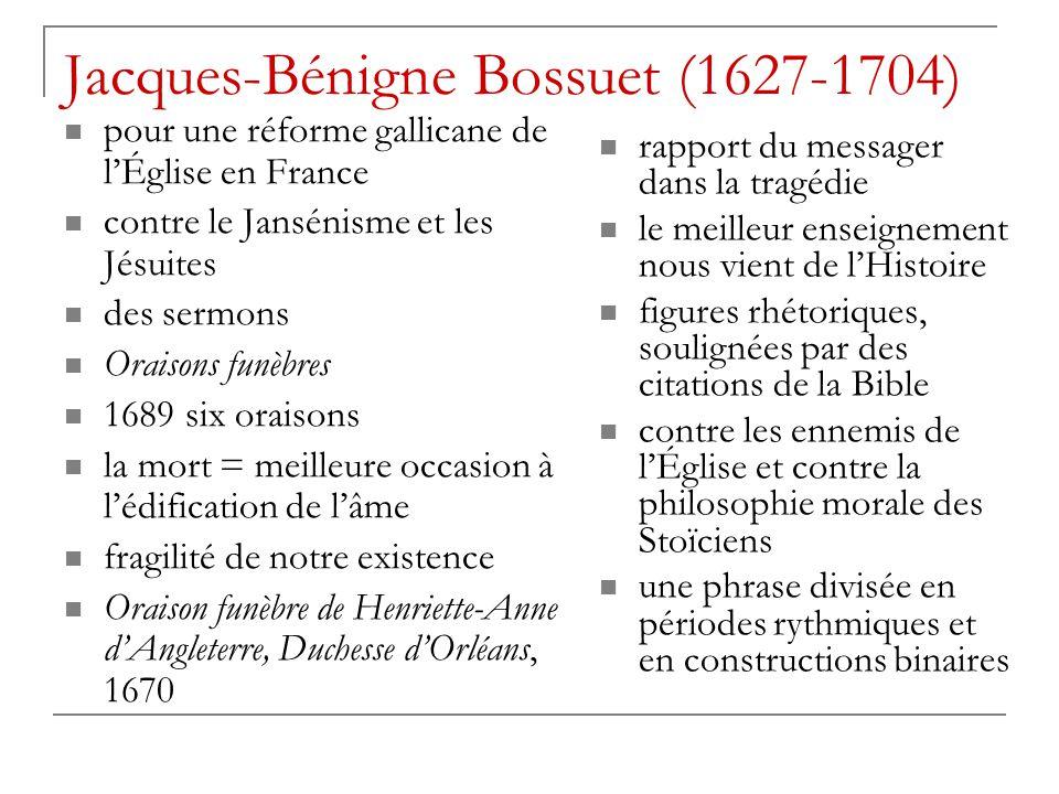 Jacques-Bénigne Bossuet (1627-1704) pour une réforme gallicane de l'Église en France contre le Jansénisme et les Jésuites des sermons Oraisons funèbre