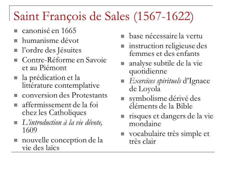 Saint François de Sales (1567-1622) canonisé en 1665 humanisme dévot l'ordre des Jésuites Contre-Réforme en Savoie et au Piémont la prédication et la