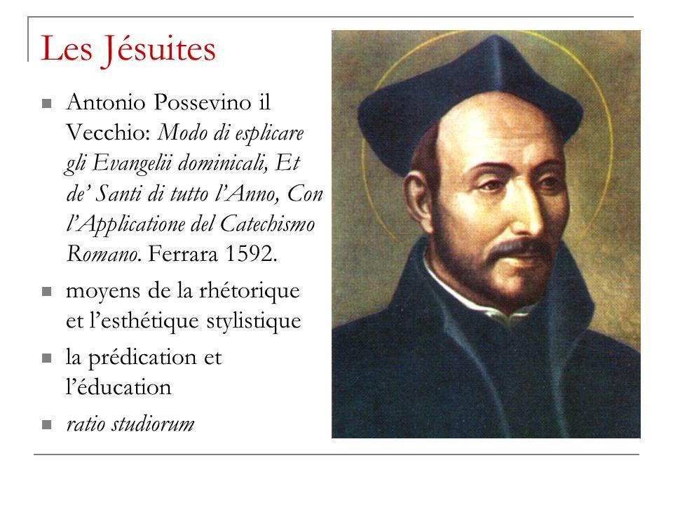 Les Jésuites Antonio Possevino il Vecchio: Modo di esplicare gli Evangelii dominicali, Et de' Santi di tutto l'Anno, Con l'Applicatione del Catechismo