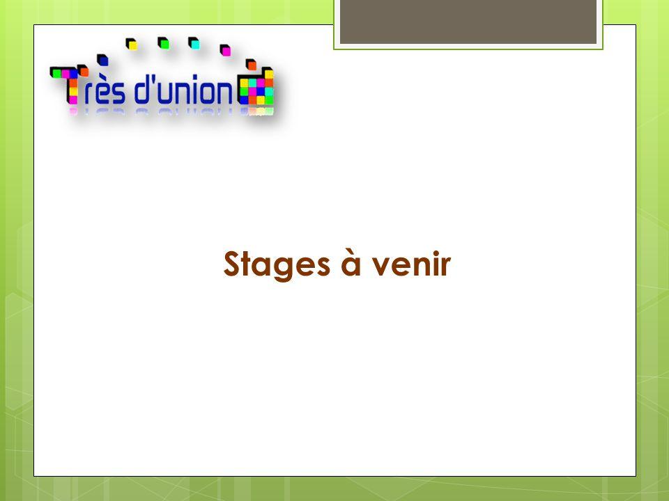 Stages à venir