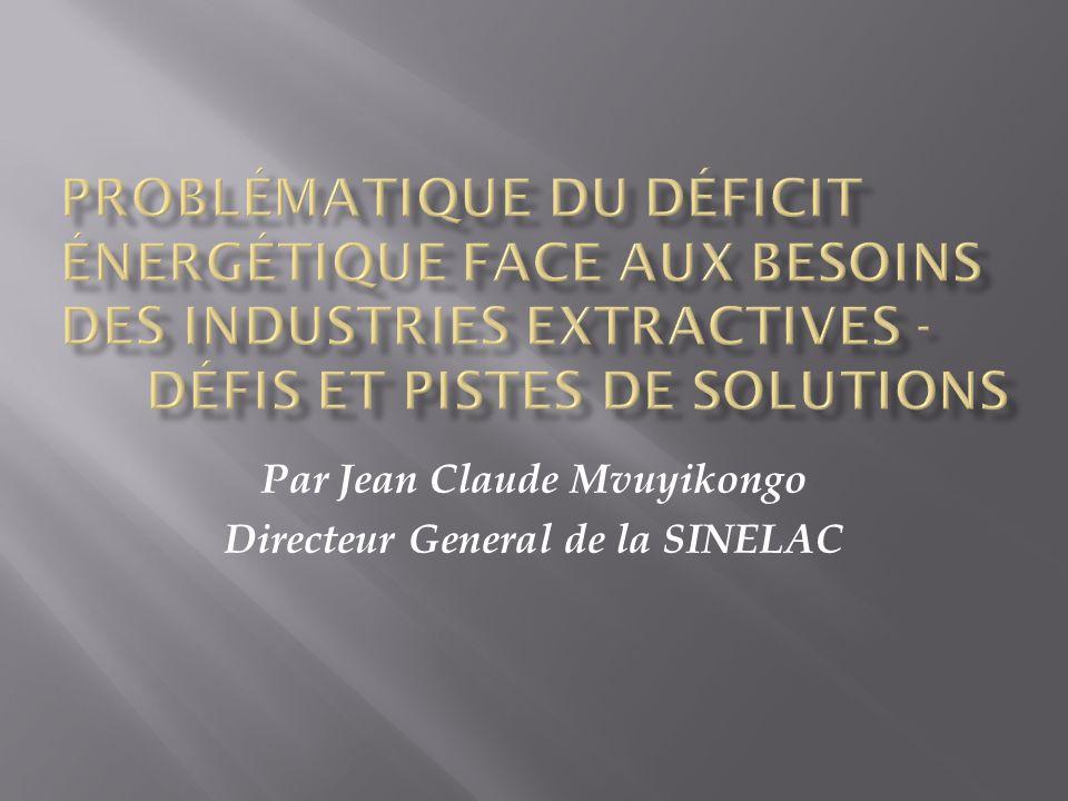 Par Jean Claude Mvuyikongo Directeur General de la SINELAC