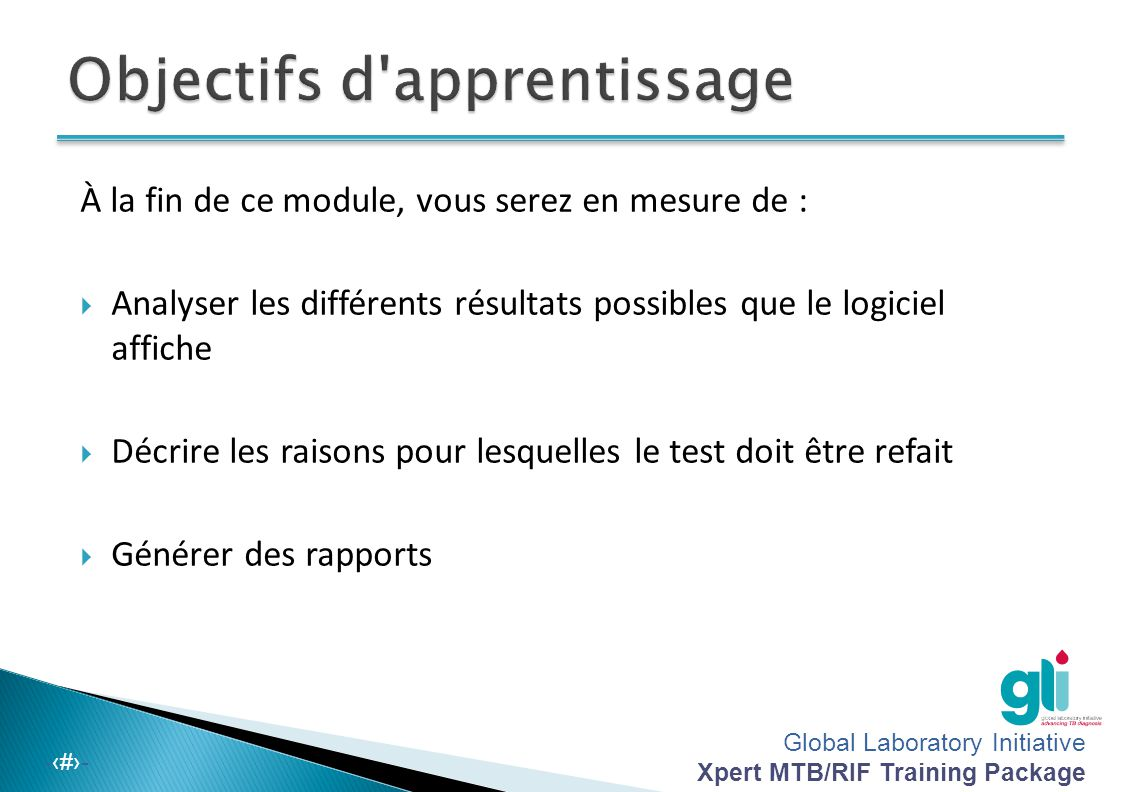Global Laboratory Initiative Xpert MTB/RIF Training Package -‹#›- 3b.