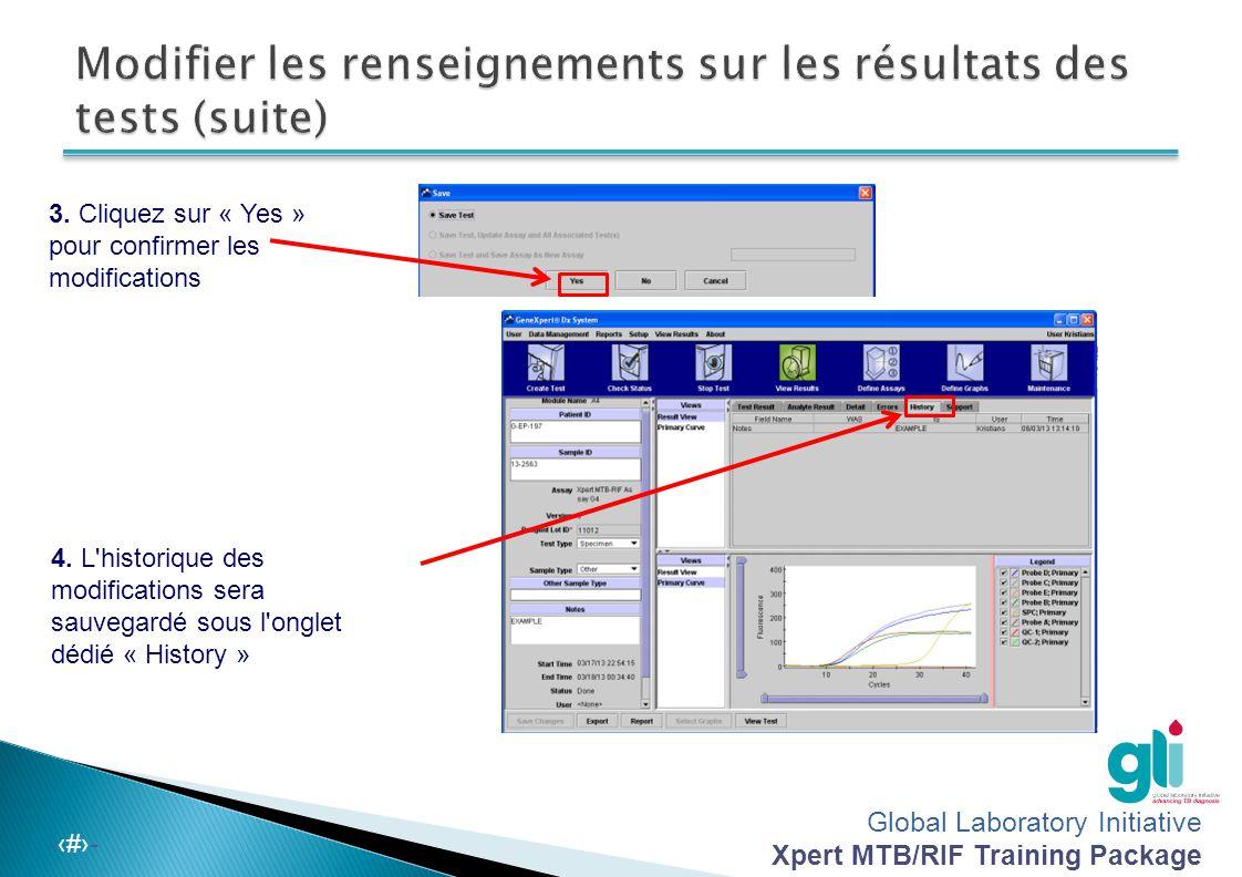 Global Laboratory Initiative Xpert MTB/RIF Training Package -‹#›- Cette diapositive est facultative pour les formations aux utilisateurs de base Selon la valeur de Ct de la cible MTB, le résultat MTB apparaît sous la forme :  Élevé (moins de 16 cycles)  Modéré (de 16 à 22 cycles)  Faible (du 23 au 28 cycles)  Très faible (plus de 28 cycles)