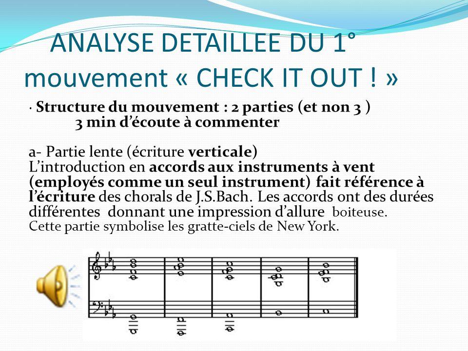 Suite analyse détaillée b- Partie rapide, vive (écriture horizontale) Le thème est joué au piano et au vibraphone en 5 cellules.