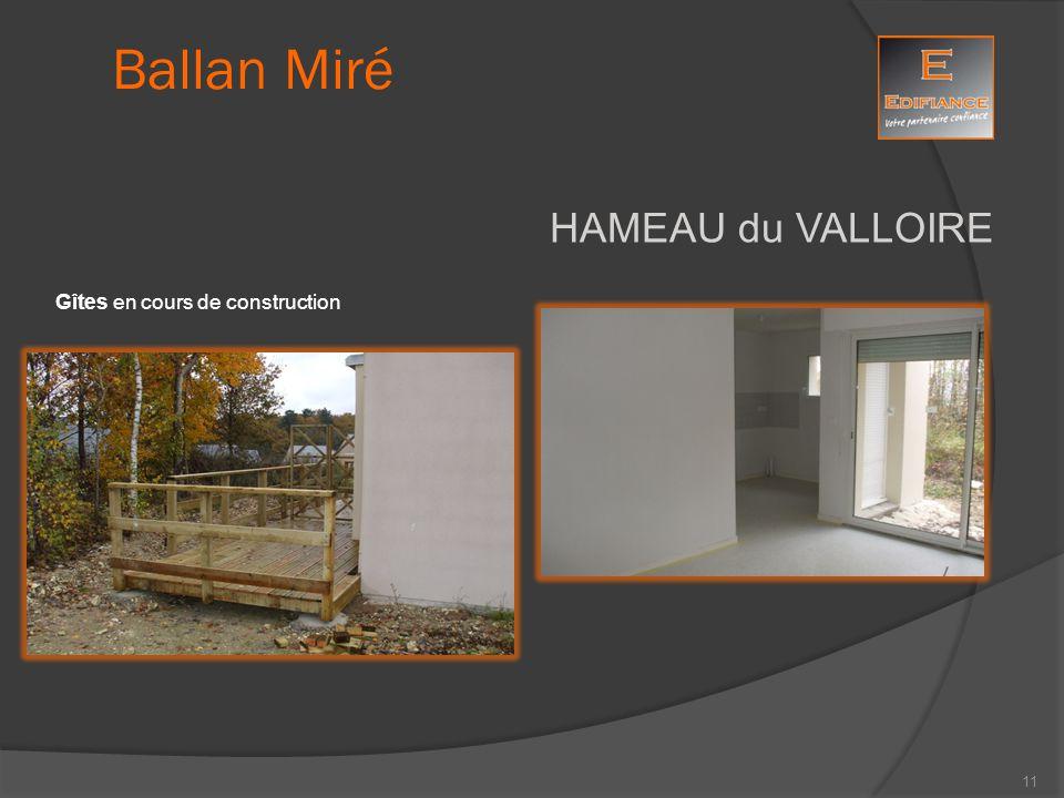 HAMEAU du VALLOIRE Ballan Miré Gîtes en cours de construction 11