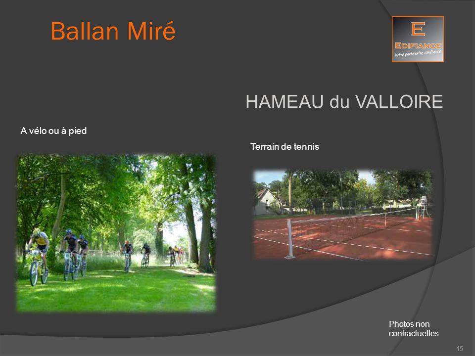 HAMEAU du VALLOIRE A vélo ou à pied Terrain de tennis Ballan Miré Photos non contractuelles 15