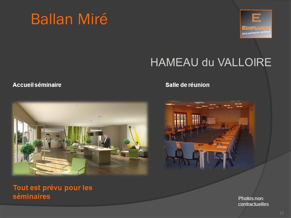 HAMEAU du VALLOIRE Salle de réunionAccueil séminaire Ballan Miré Photos non contractuelles Tout est prévu pour les séminaires 17