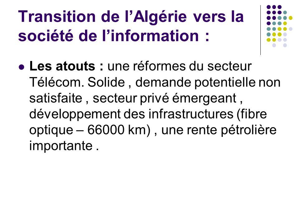 Transition de l'Algérie vers la société de l'information : Les atouts : une réformes du secteur Télécom.