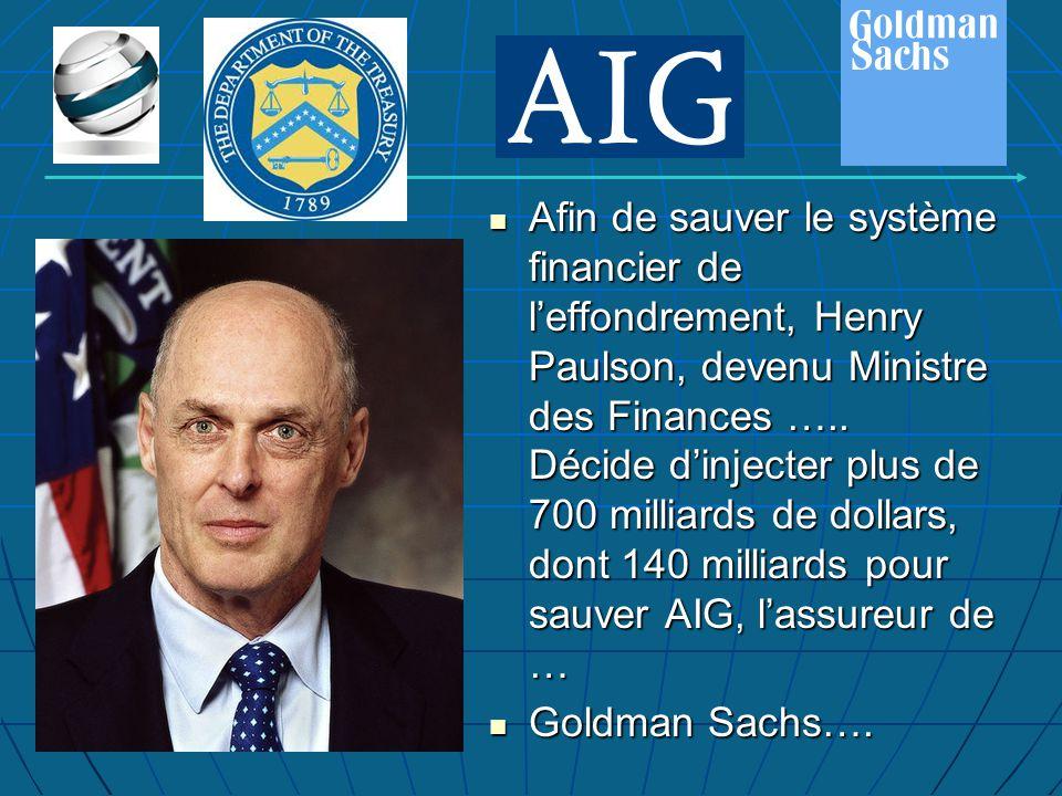 Afin de sauver le système financier de l'effondrement, Henry Paulson, devenu Ministre des Finances …..