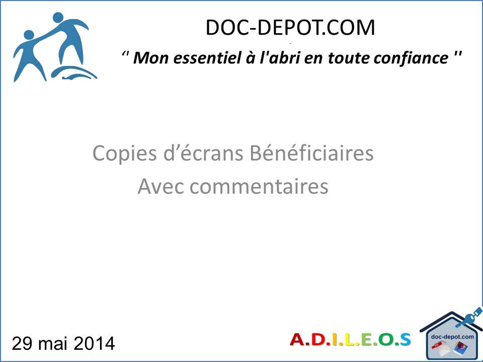 DOC-DEPOT.COM - ' Mon essentiel à l abri en toute confiance 29 mai 2014 Copies d'écrans Bénéficiaires Avec commentaires
