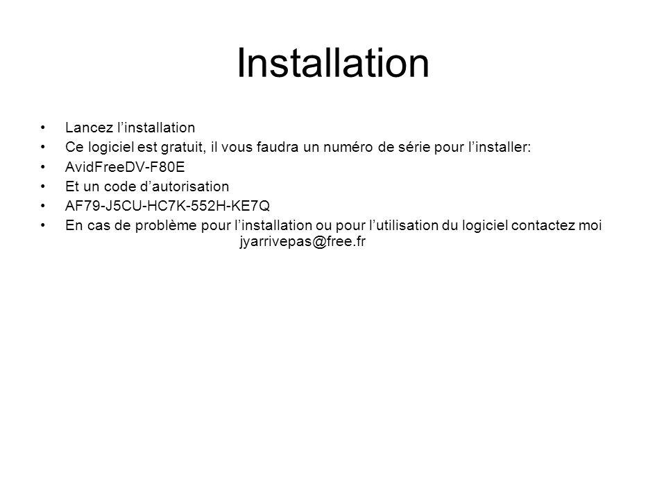 Installation Lancez l'installation Ce logiciel est gratuit, il vous faudra un numéro de série pour l'installer: AvidFreeDV-F80E Et un code d'autorisation AF79-J5CU-HC7K-552H-KE7Q En cas de problème pour l'installation ou pour l'utilisation du logiciel contactez moi jyarrivepas@free.fr