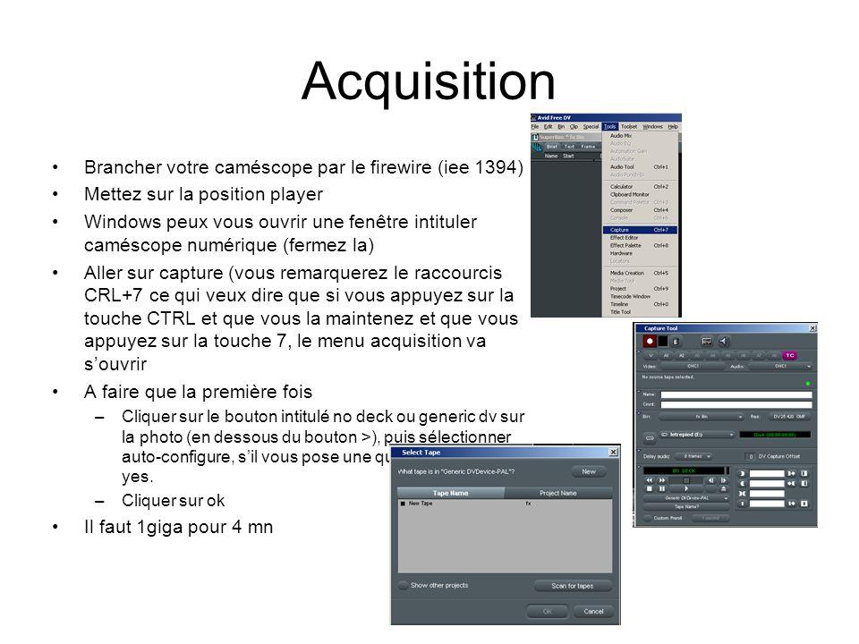 Acquisition Brancher votre caméscope par le firewire (iee 1394) Mettez sur la position player Windows peux vous ouvrir une fenêtre intituler caméscope numérique (fermez la) Aller sur capture (vous remarquerez le raccourcis CRL+7 ce qui veux dire que si vous appuyez sur la touche CTRL et que vous la maintenez et que vous appuyez sur la touche 7, le menu acquisition va s'ouvrir A faire que la première fois –Cliquer sur le bouton intitulé no deck ou generic dv sur la photo (en dessous du bouton >), puis sélectionner auto-configure, s'il vous pose une question cliquer sur yes.