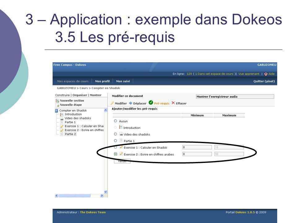 3 – Application : exemple dans Dokeos 3.5 Les pré-requis