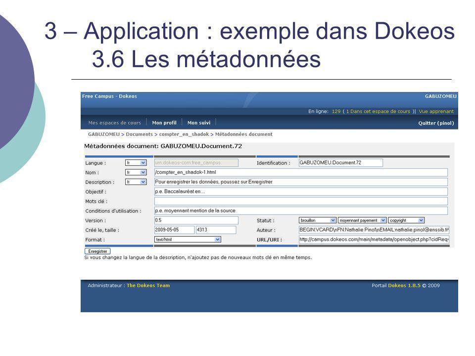 3 – Application : exemple dans Dokeos 3.6 Les métadonnées