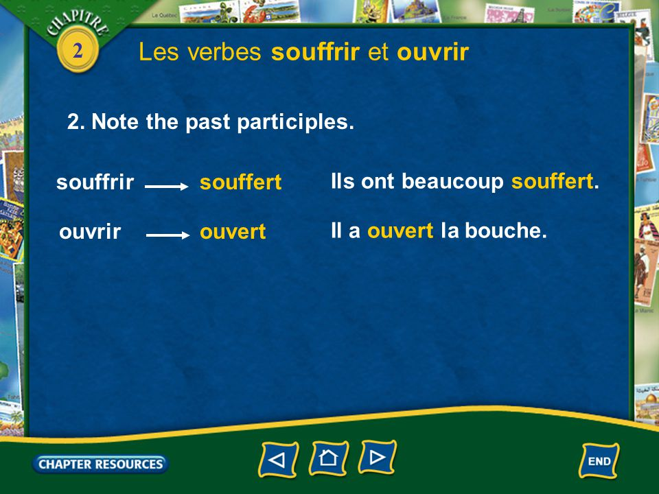 2 Les verbes souffrir et ouvrir 1.The verbs souffrir and ouvrir are conjugated the same way as regular -er verbs in the present.