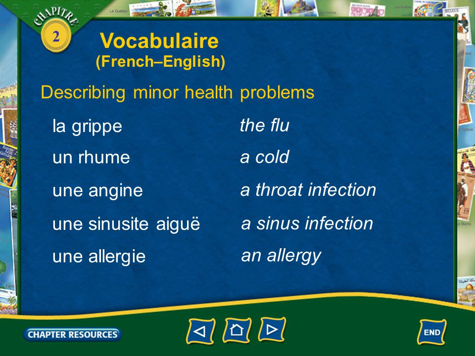 2 health Vocabulaire Describing minor health problems la santé en bonne santé en mauvaise santé in good health in poor health une infection an infecti
