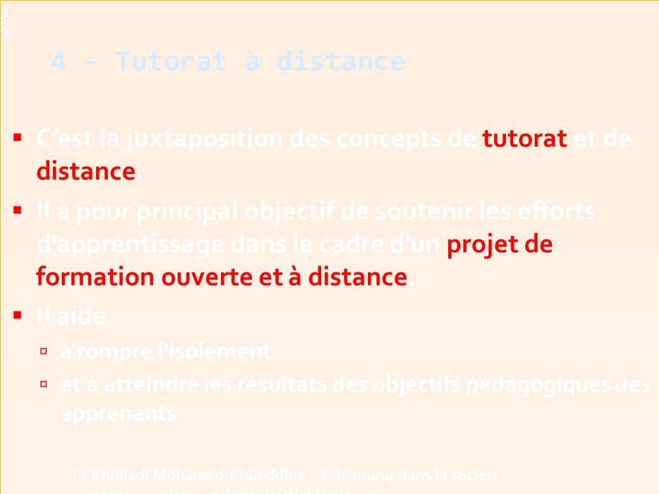  C'est la juxtaposition des concepts de tutorat et de distance.