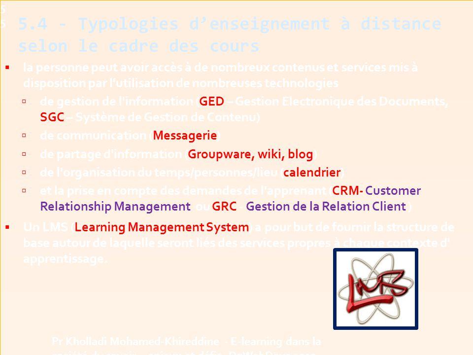  la personne peut avoir accès à de nombreux contenus et services mis à disposition par l utilisation de nombreuses technologies  de gestion de l information (GED – Gestion Electronique des Documents, SGC – Système de Gestion de Contenu)  de communication (Messagerie)  de partage d information (Groupware, wiki, blog)  de l organisation du temps/personnes/lieu (calendrier)  et la prise en compte des demandes de l apprenant (CRM- Customer Relationship Management ou GRC - Gestion de la Relation Client )  Un LMS (Learning Management System) a pour but de fournir la structure de base autour de laquelle seront liés des services propres à chaque contexte d apprentissage.