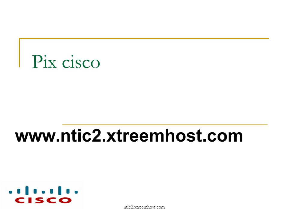 ntic2.xtreemhost.com Caractéristiques fonctionnelles Le PIX est un pare-feu à inspection d état, peut assurer le suivi des échanges et utilise l ASA (Adaptive Security Algorithm) pour ce filtrage dynamique.