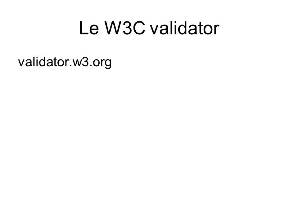 Le W3C validator validator.w3.org