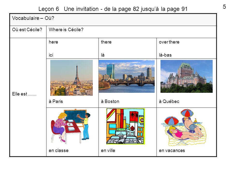 Vocabulaire – Où. Où est Cécile Where is Cécile. Elle est.......