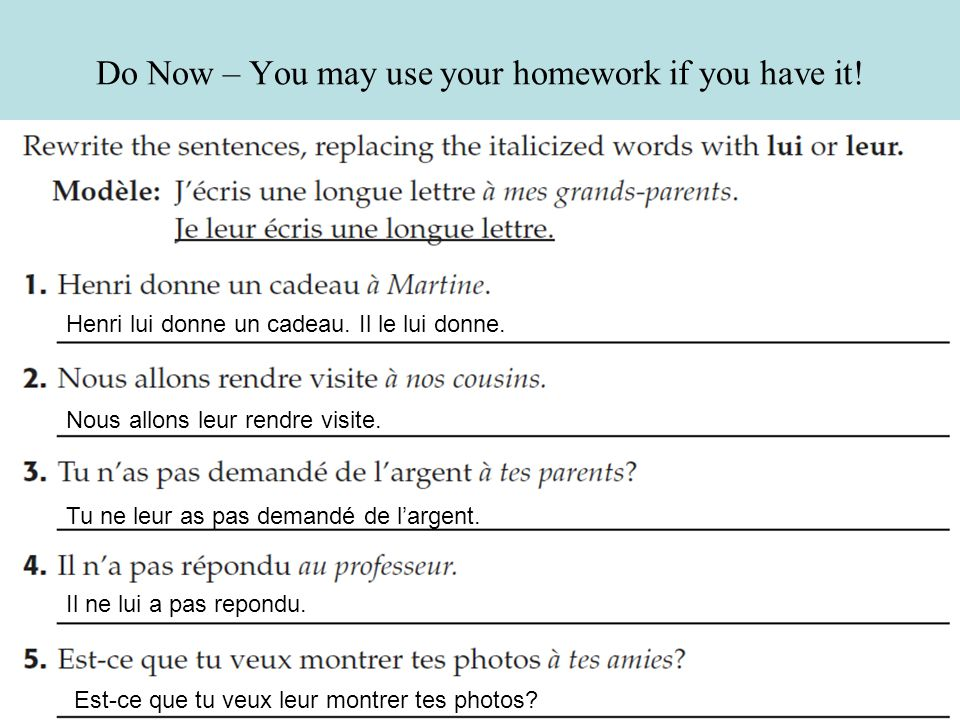 Do Now – You may use your homework if you have it.