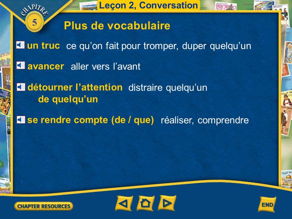 5 Leçon 2, Conversation Vocabulaire pour la lecture La victime va au commissariat de police pour déclarer le vol.