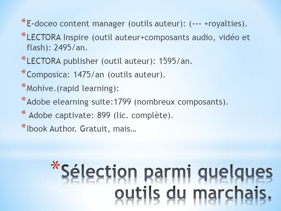 * E-doceo content manager (outils auteur): (--- +royalties).