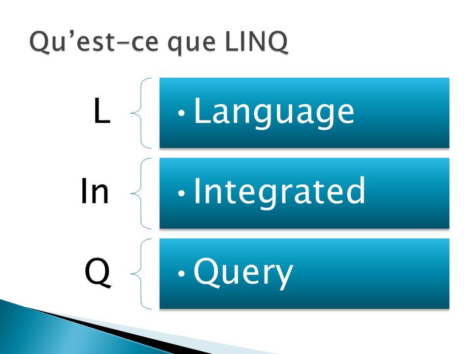  Procéder à des requêtes sur nos objets, comme on le ferait en SQL, au sein même de notre langage de programmation.