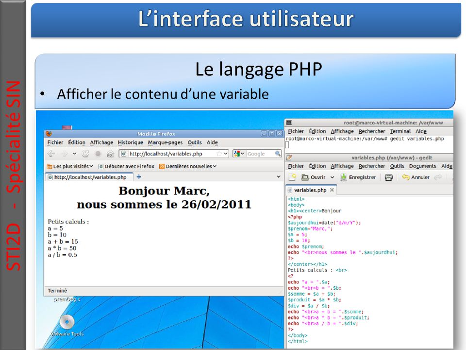 STI2D - Spécialité SIN Le langage PHP Afficher le contenu d'une variable