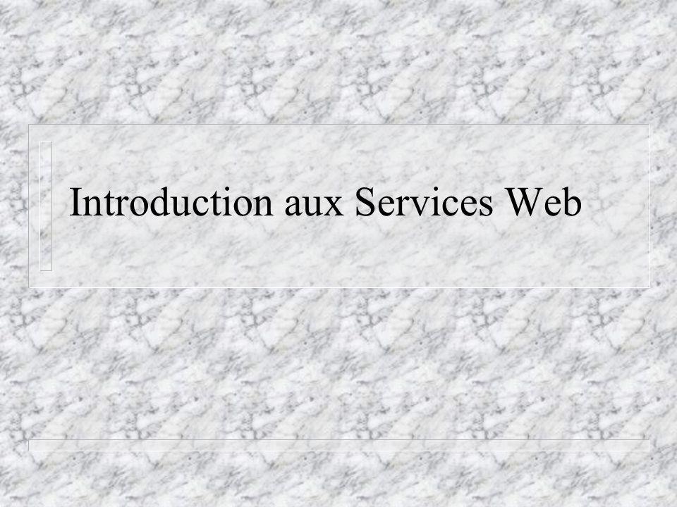 Introduction aux Services Web