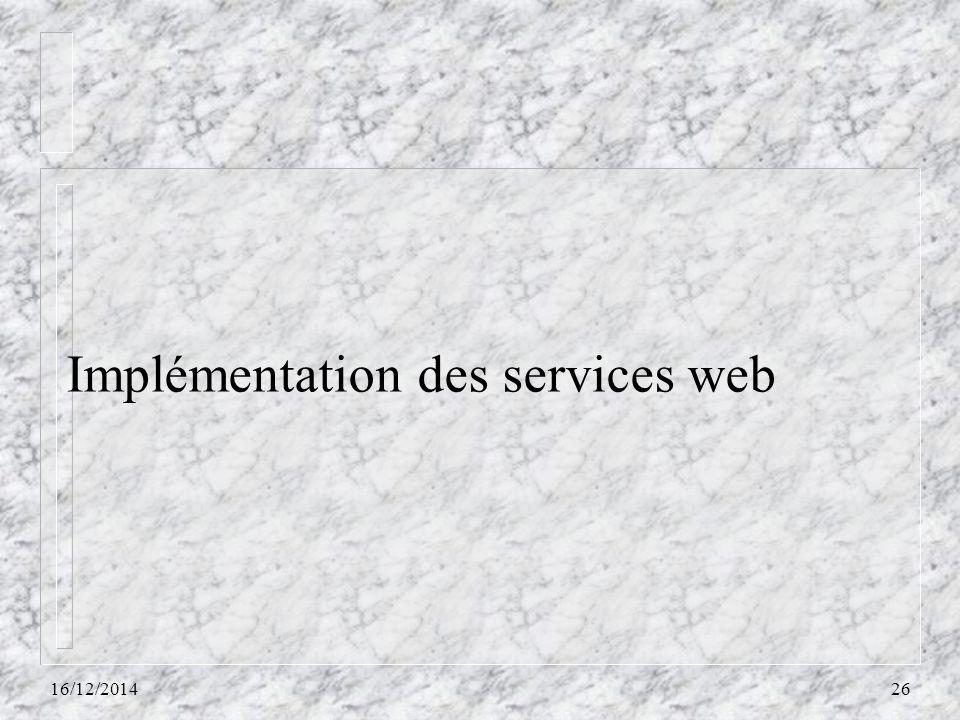 Implémentation des services web 16/12/201426