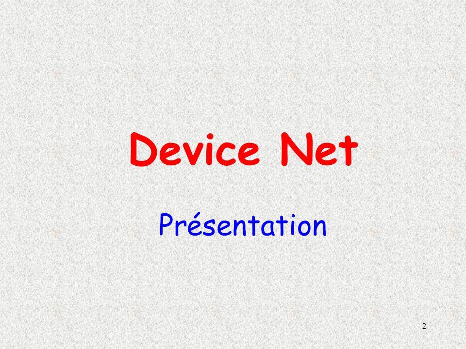 2 Device Net Présentation
