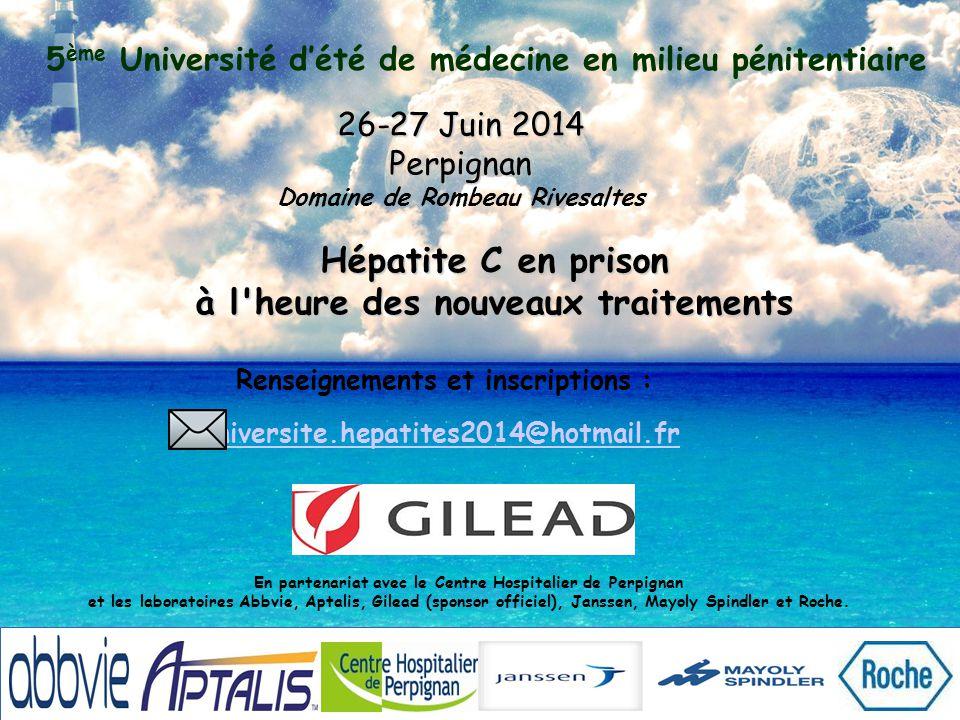 5 ème Université d'été de médecine en milieu pénitentiaire 26-27 Juin 2014 Perpignan Domaine de Rombeau Rivesaltes La 5ème Université d été de médecine en milieu pénitentiaire aura lieu à Perpignan les 26 et 27 juin 2014.