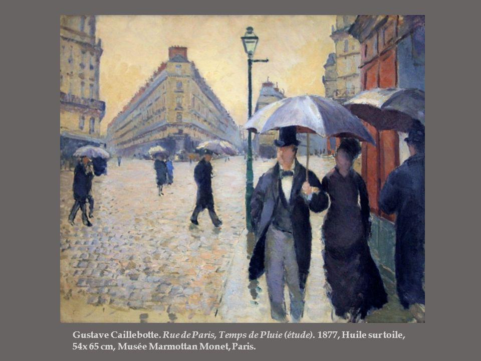 Gustave Caillebotte. Rue de Paris, Temps de Pluie (étude). 1877, Huile sur toile, 54x 65 cm, Musée Marmottan Monet, Paris.
