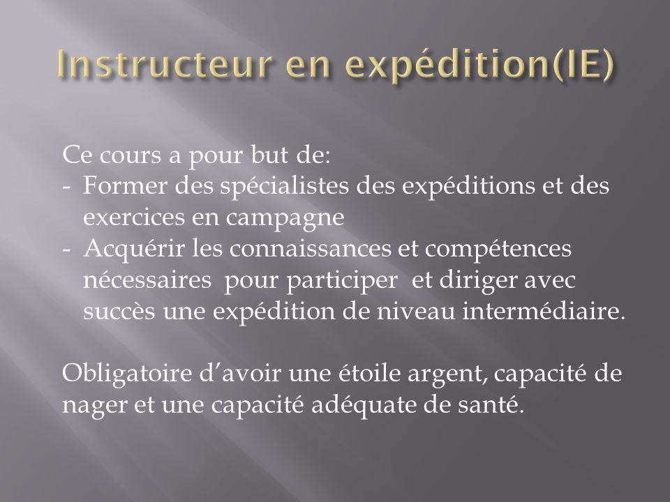 Ce cours a pour but de: -Former des spécialistes des expéditions et des exercices en campagne -Acquérir les connaissances et compétences nécessaires pour participer et diriger avec succès une expédition de niveau intermédiaire.