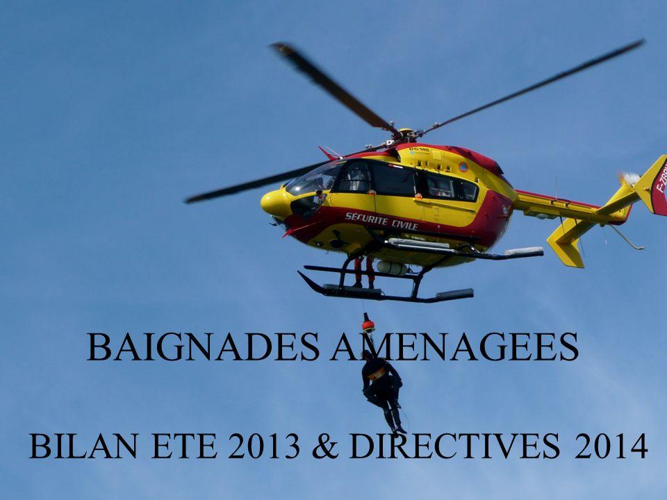 BAIGNADES AMENAGEES BILAN ETE 2013 & DIRECTIVES 2014