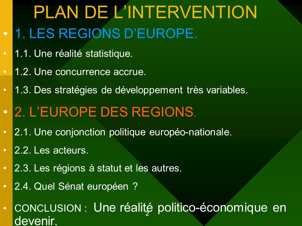 2 PLAN DE L'INTERVENTION 1. LES REGIONS D'EUROPE.