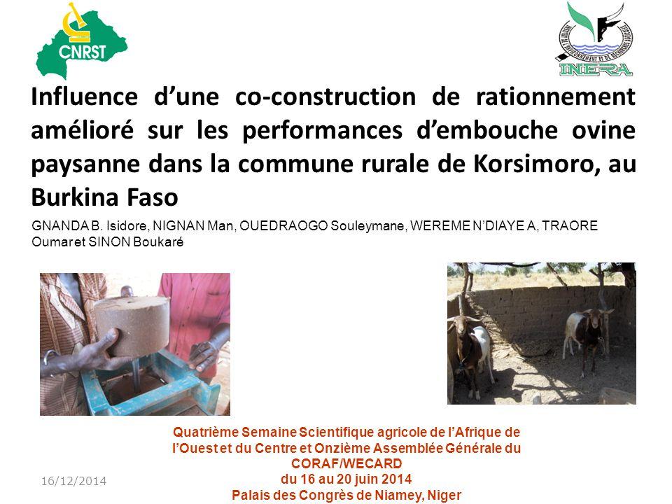 Influence d'une co-construction de rationnement amélioré sur les performances d'embouche ovine paysanne dans la commune rurale de Korsimoro, au Burkina Faso 16/12/2014 GNANDA B.
